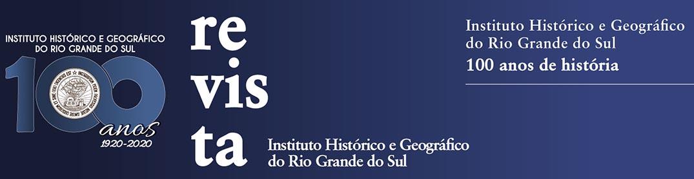Revista do Instituto Histórico e Geográfico do Rio Grande do Sul