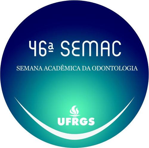 Anais da 46ª Semana Acadêmica de Odontologia (SEMAC)