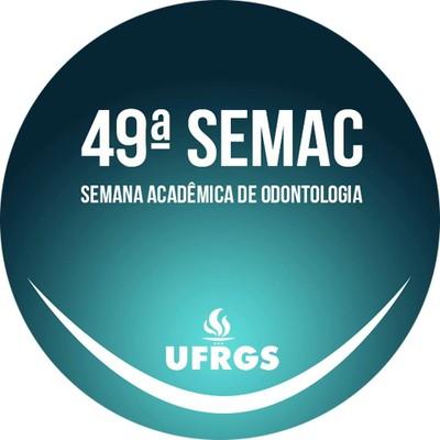 Anais da 49ª Semana Acadêmica de Odontologia (SEMAC)