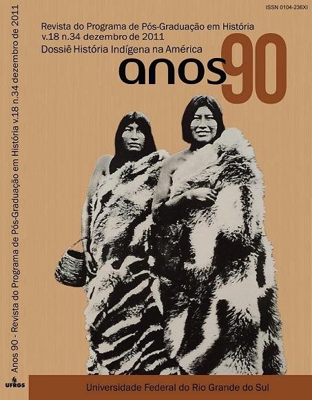Dossiê História Indígena na América