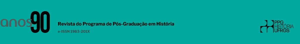 Anos 90  - Revista do Programa de Pós-Graduação em História da Universidade Federal do Rio Grande do Sul