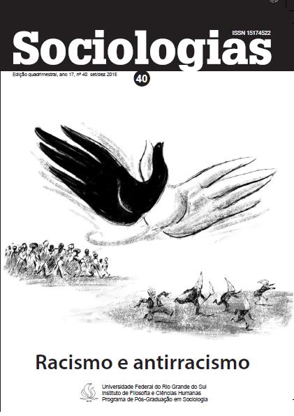 Sociologias 40 - Racismo e Antirracismo