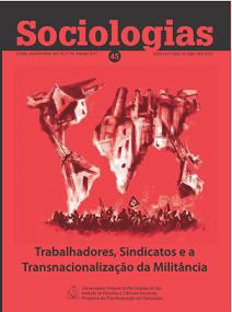 Sociologias 45 - Trabalhadores, sindicatos e a transnacionalização da militância