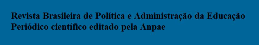 Revista Brasileira de Política e Administração da Educação